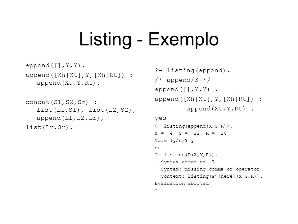 Listing - Exemplo append([],Y,Y).